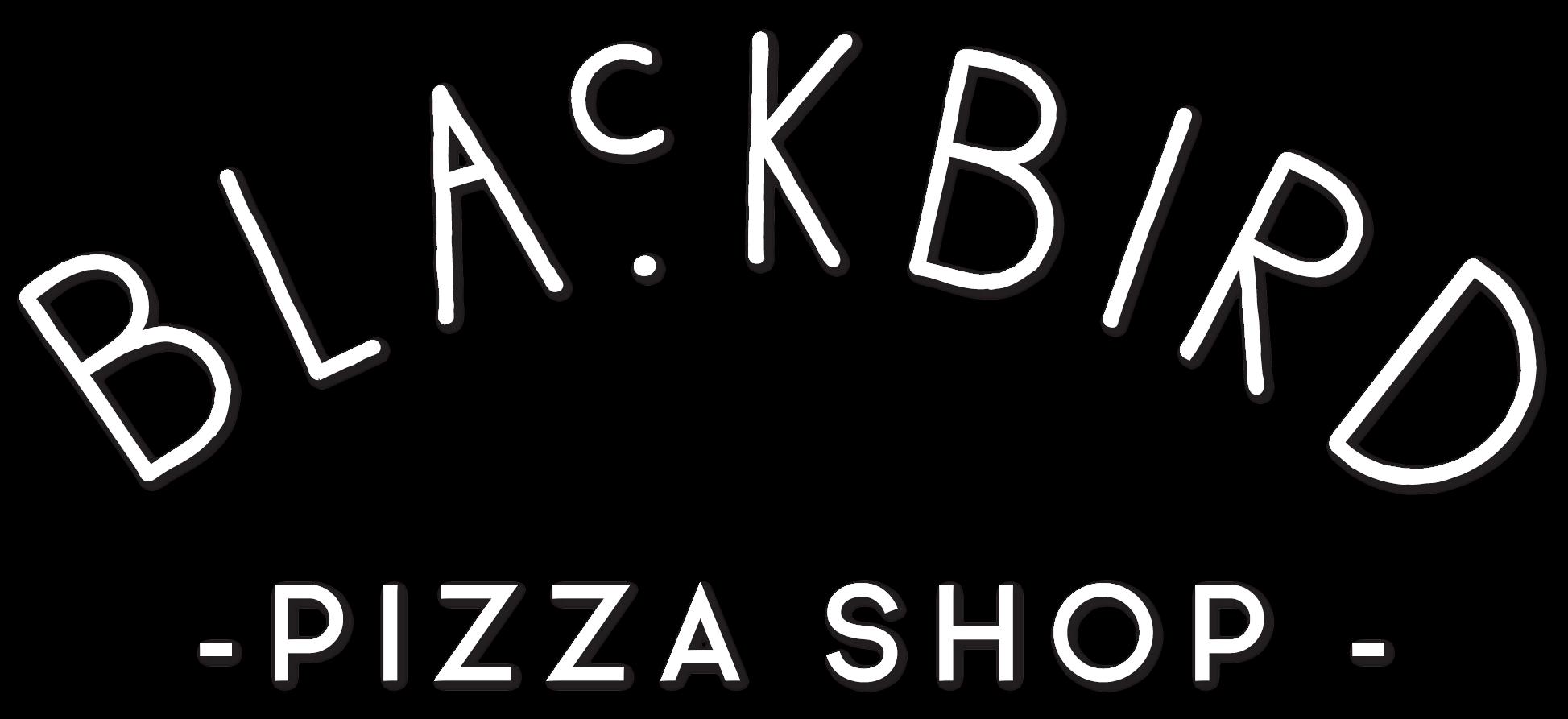 Blackbird – Pizza Shop